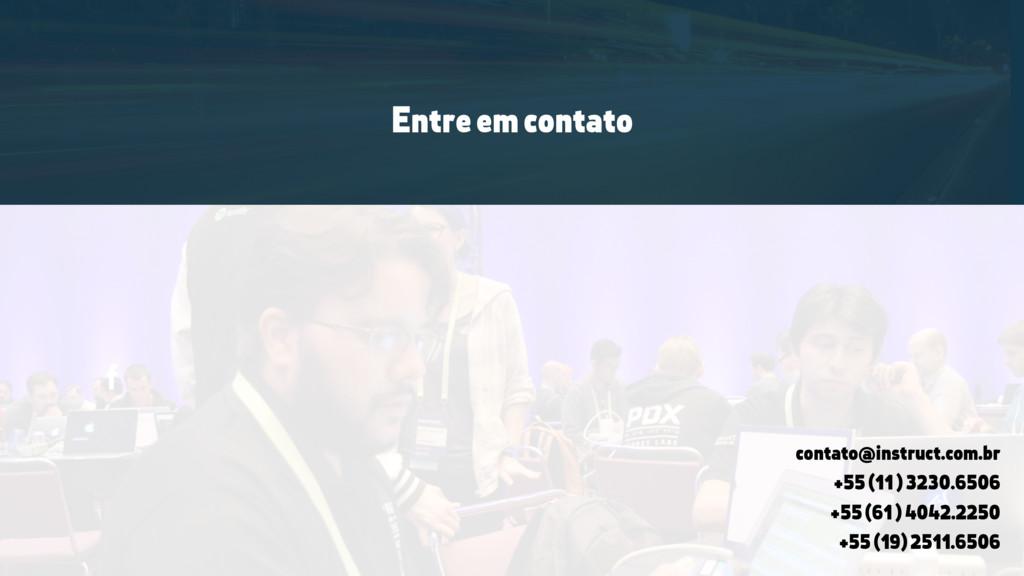 Entre em contato contato@instruct.com.br +55 (1...