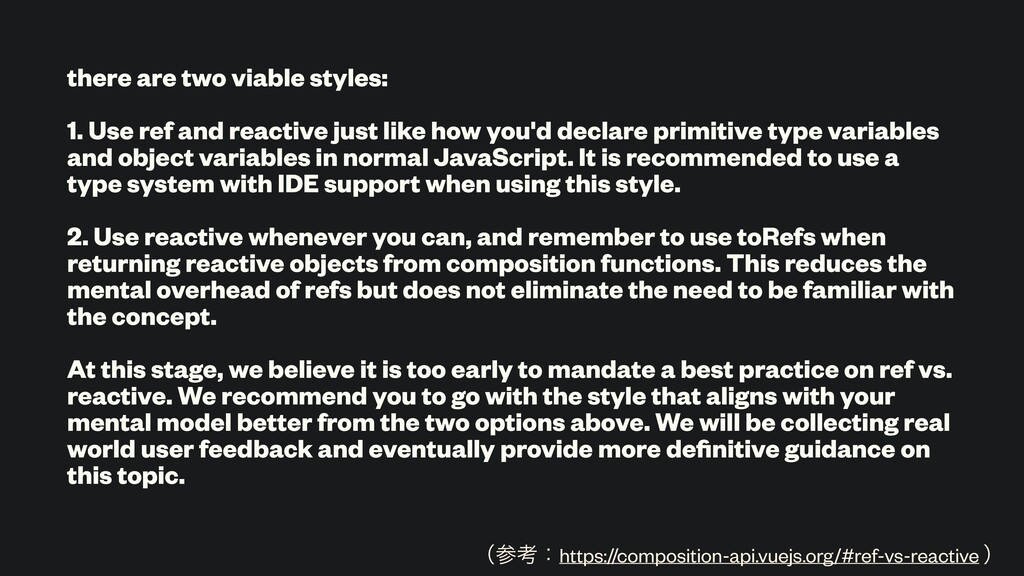 there are two viable styles: 1. Use ref and rea...