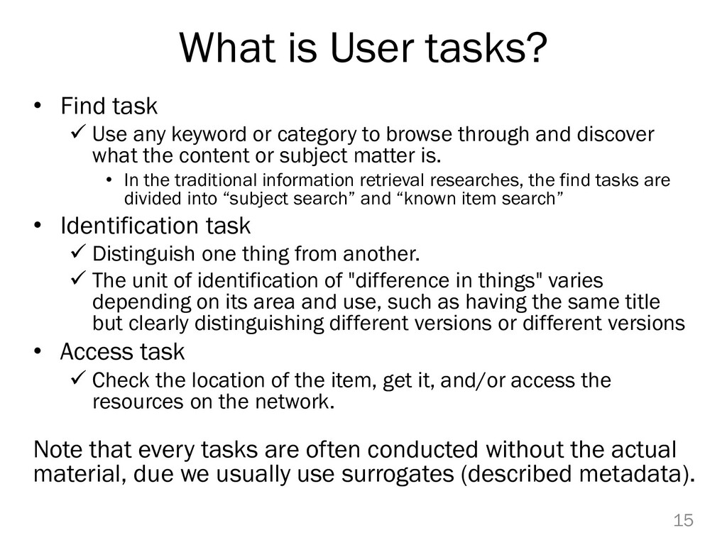 What is User tasks? • Find task  Use any keywo...
