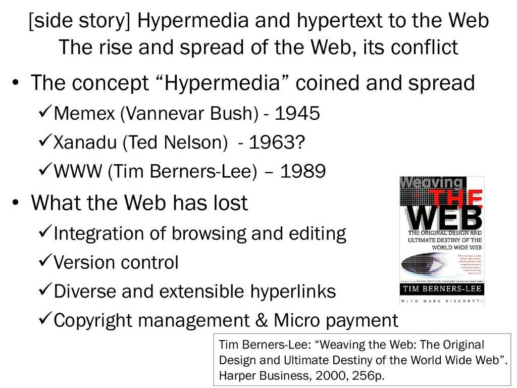[side story] Hypermedia and hypertext to the We...