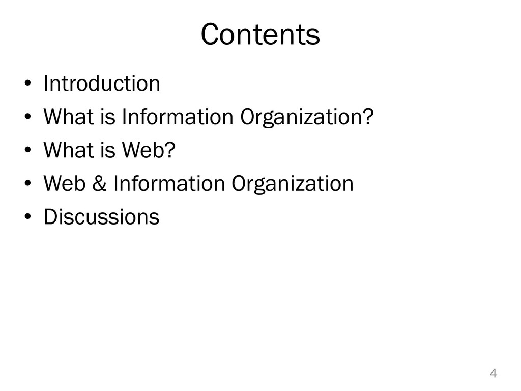 Contents • Introduction • What is Information O...