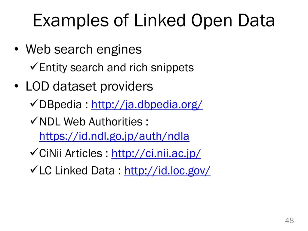 Examples of Linked Open Data • Web search engin...