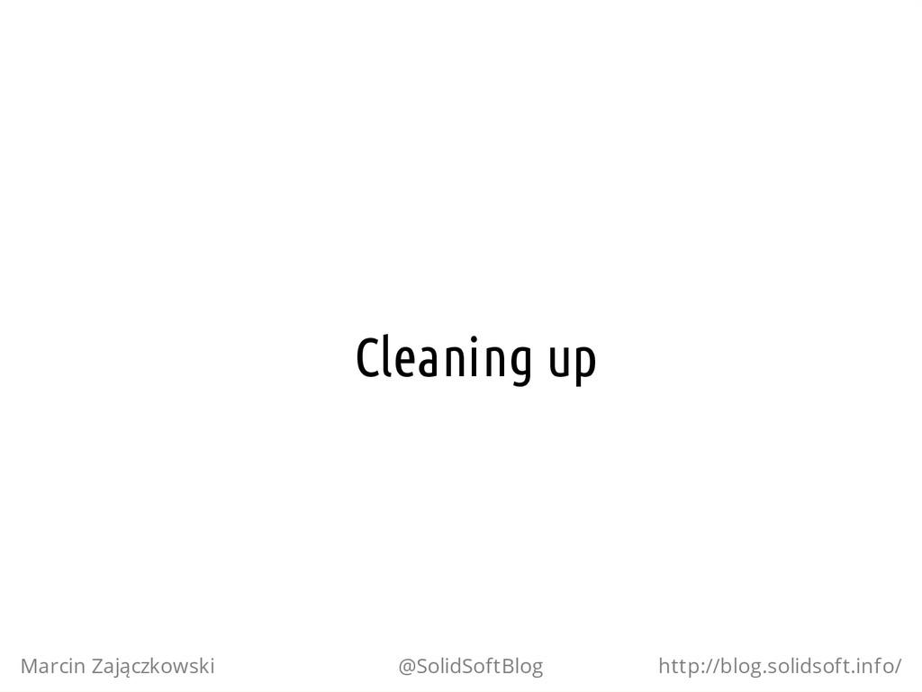 Cleaning up Marcin Zajączkowski @SolidSoftBlog ...