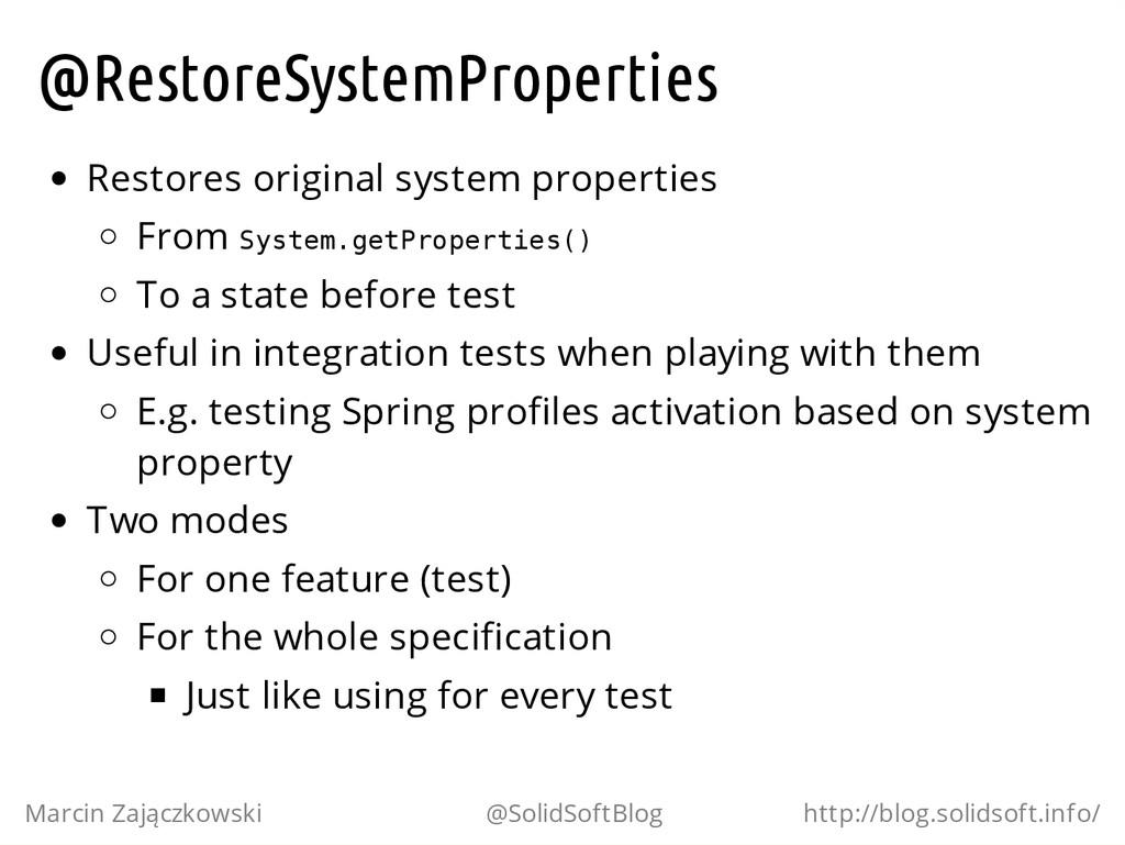 @RestoreSystemProperties Restores original syst...