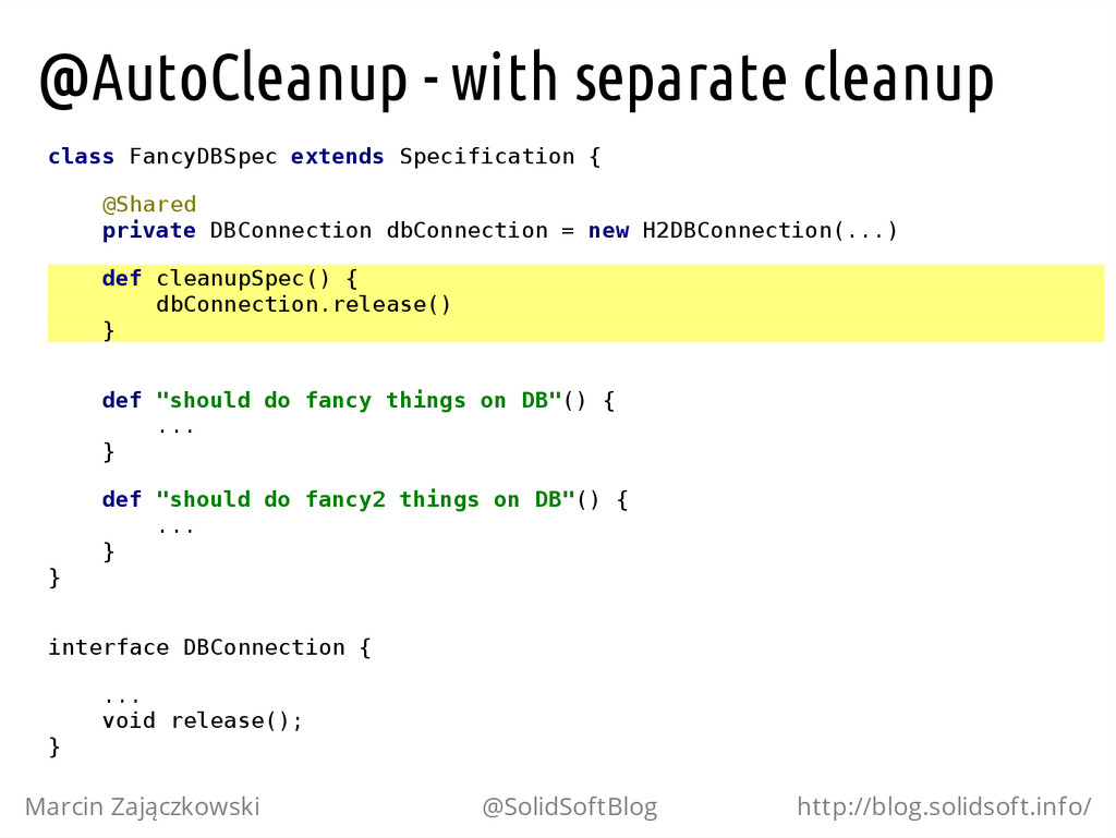 @AutoCleanup - with separate cleanup c l a s s ...
