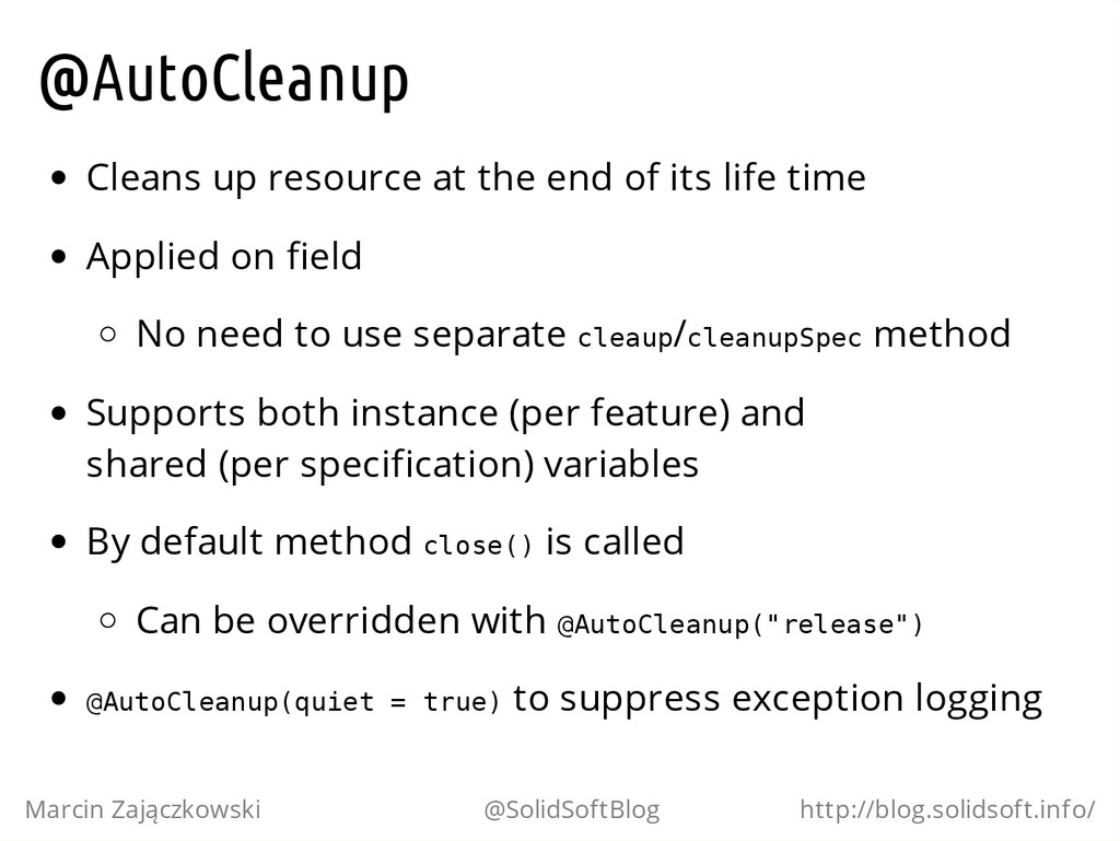 @AutoCleanup Cleans up resource at the end of i...