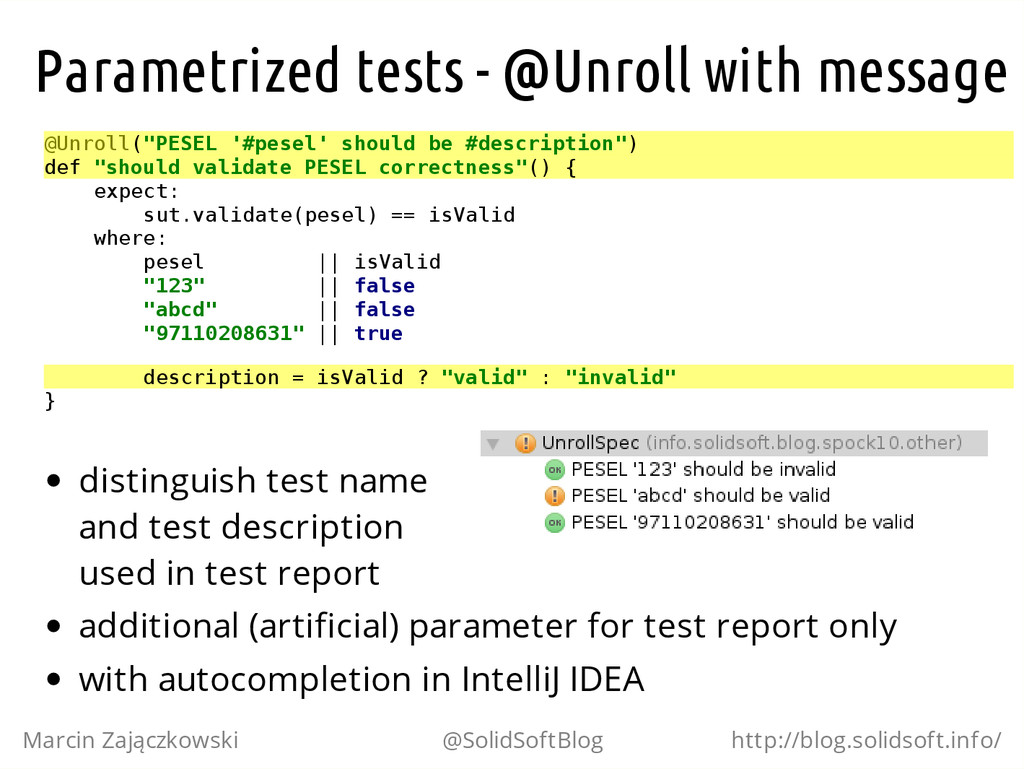 Parametrized tests - @Unroll with message @ U n...