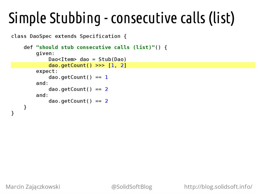 Simple Stubbing - consecutive calls (list) c l ...