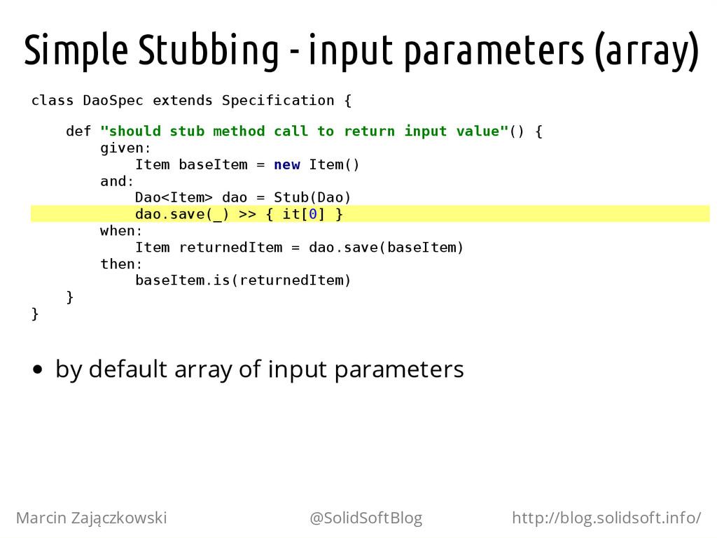 Simple Stubbing - input parameters (array) c l ...