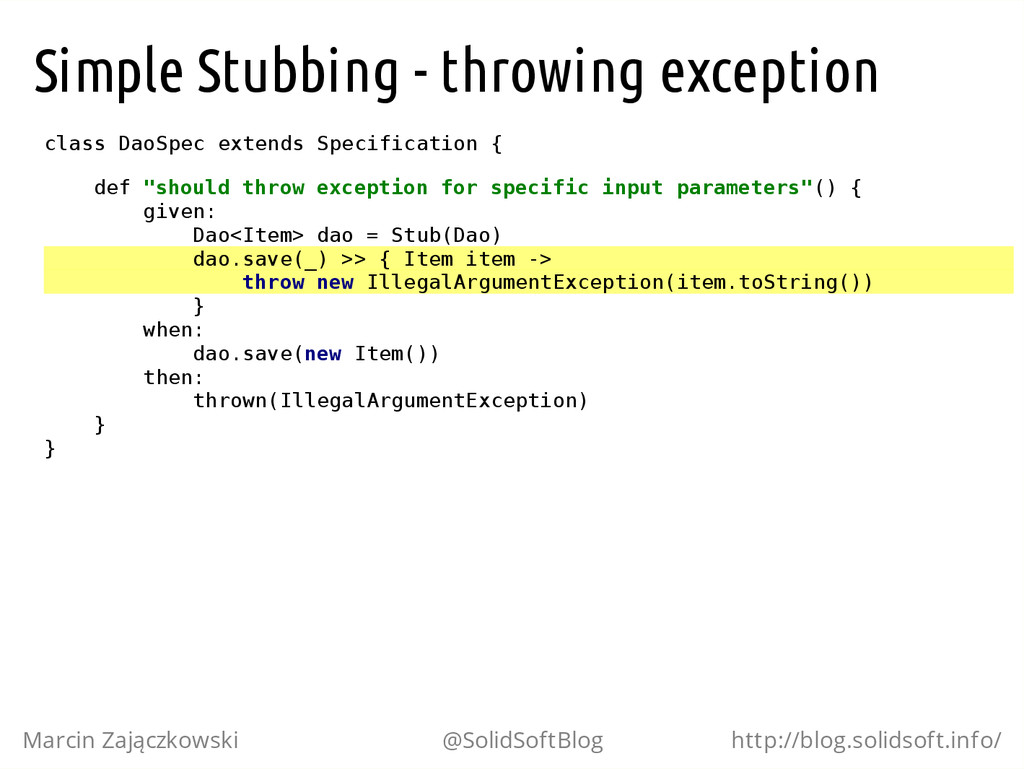 Simple Stubbing - throwing exception c l a s s ...
