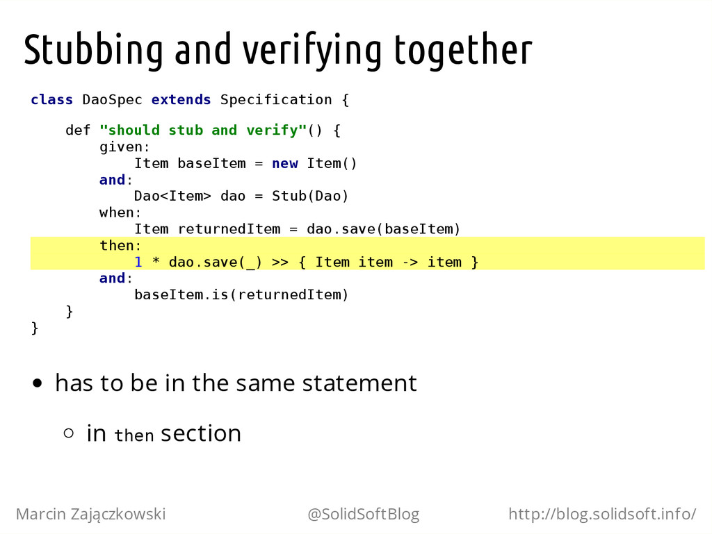 Stubbing and verifying together c l a s s D a o...