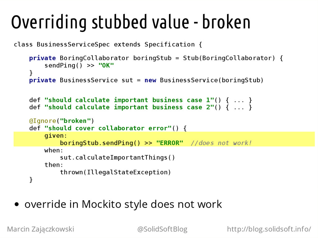Overriding stubbed value - broken c l a s s B u...