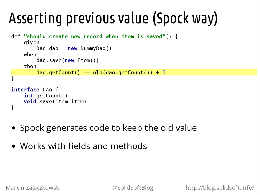 "Asserting previous value (Spock way) d e f "" s ..."