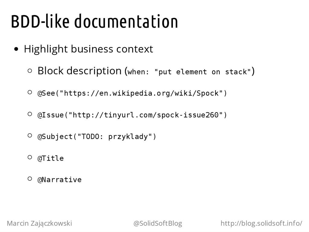 BDD-like documentation Highlight business conte...