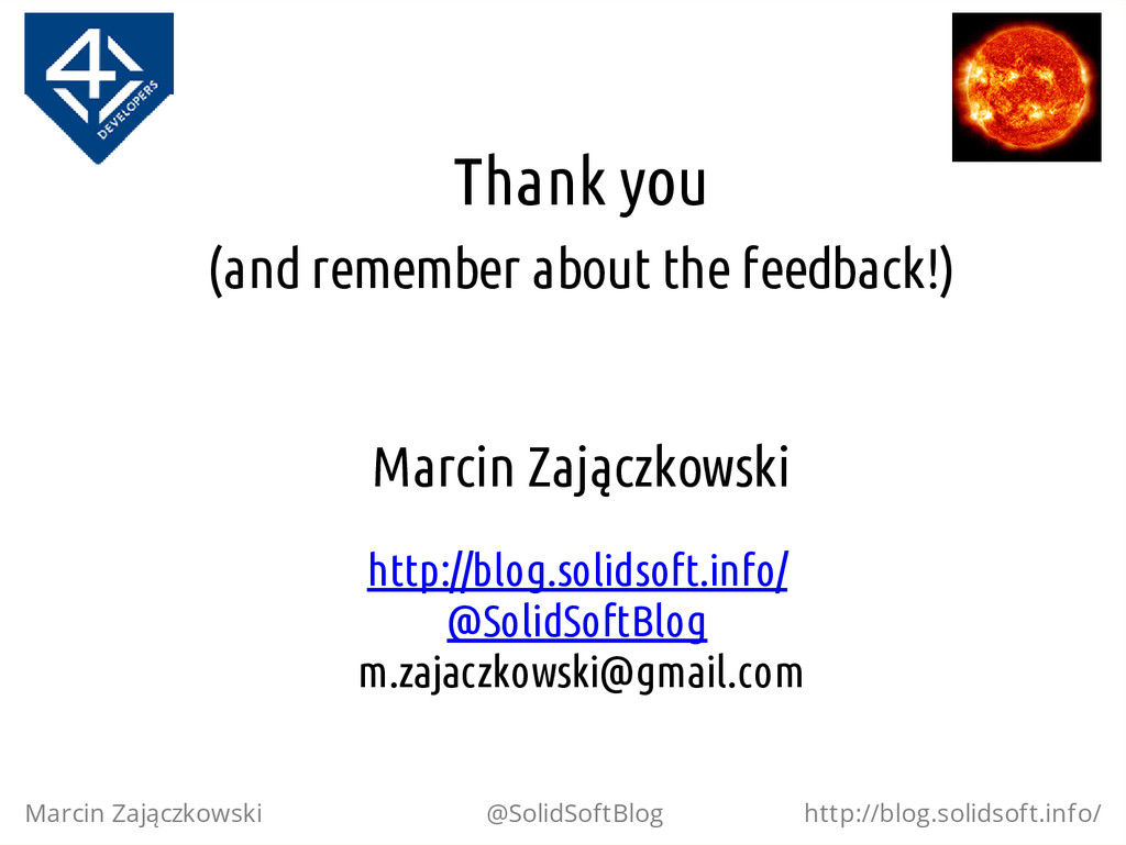 Thank you (and remember about the feedback!) Ma...