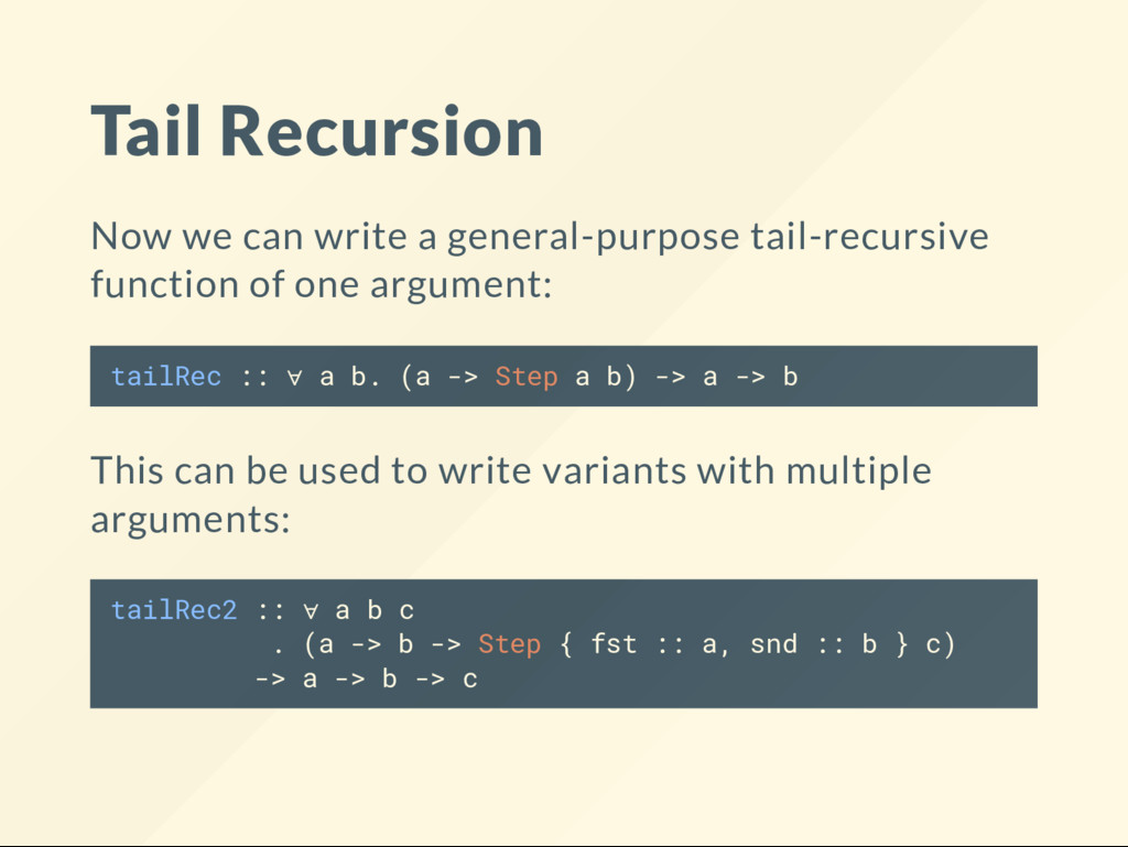 Tail Recursion Now we can write a general-purpo...