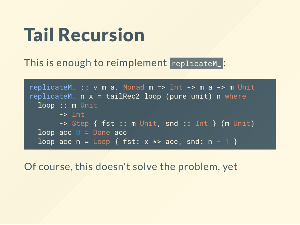 Tail Recursion This is enough to reimplement re...