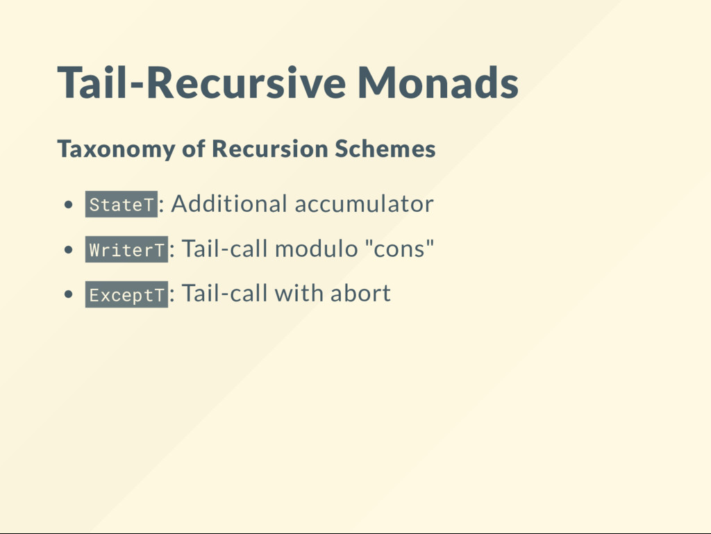 Tail-Recursive Monads Taxonomy of Recursion Sch...