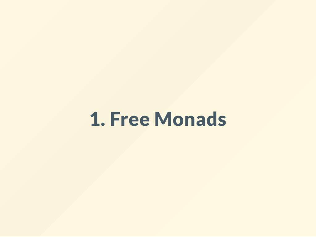 1. Free Monads