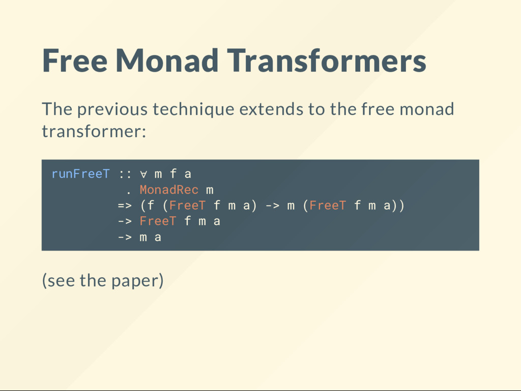 Free Monad Transformers The previous technique ...