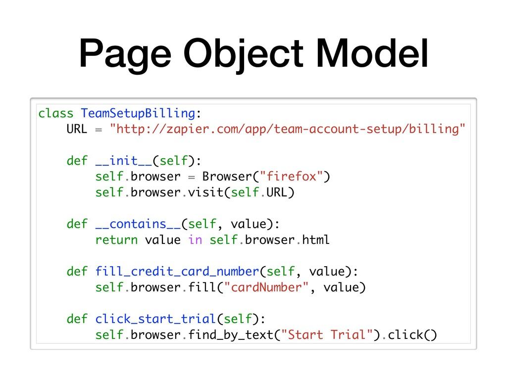 Page Object Model class TeamSetupBilling: URL =...