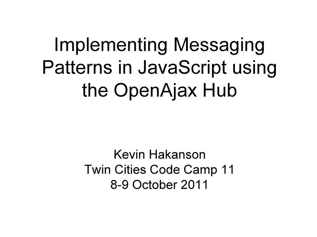 Implementing Messaging Patterns in JavaScript u...