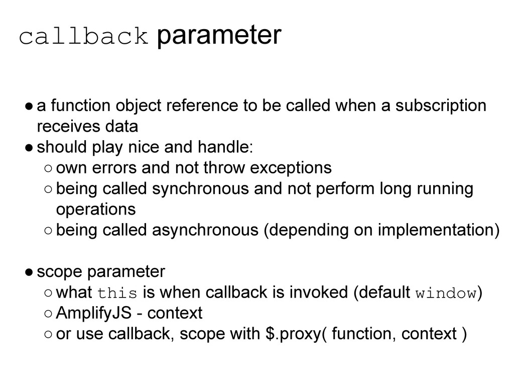 callback parameter ●a function object reference...
