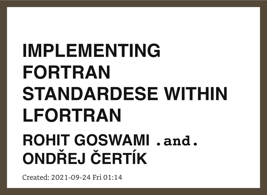 IMPLEMENTING FORTRAN STANDARDESE WITHIN LFORTRA...