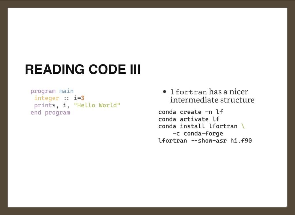 READING CODE III   program main  integer :: i=3...