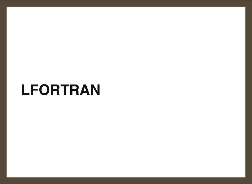 LFORTRAN 7
