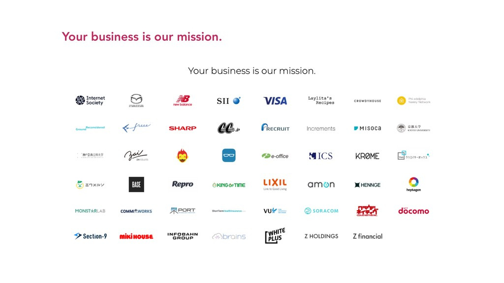 Your business is our mission.