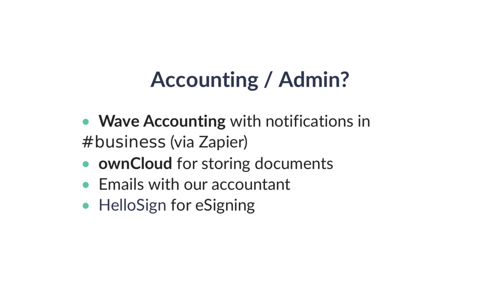 Accounting / Admin? • Wave Accounting with noti...