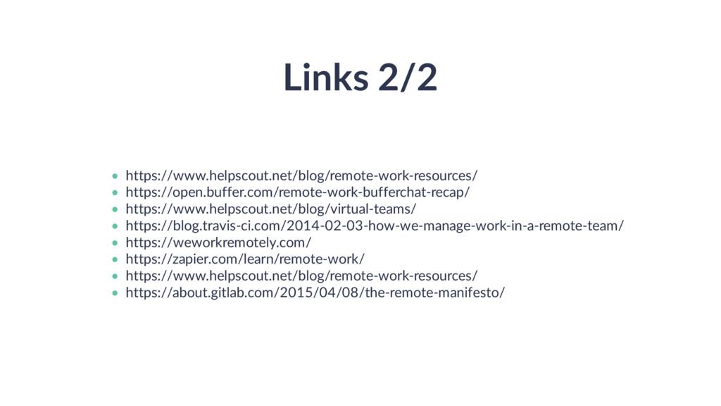 Links 2/2 • • • • • • • • https://www.helpscout...