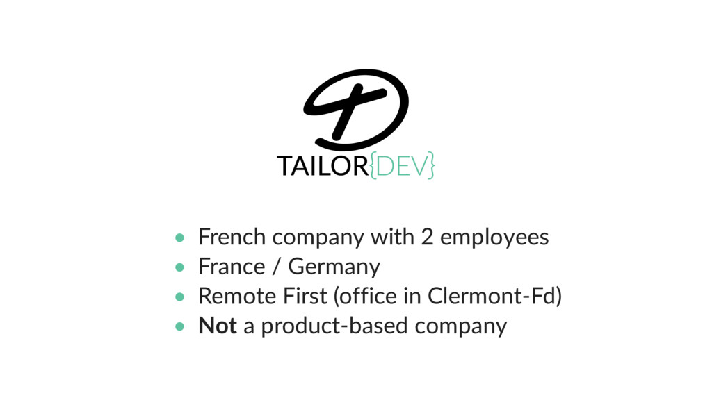 • French company with 2 employees • France / Ge...