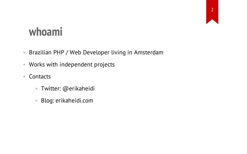 whoami • Brazilian PHP / Web Developer living i...