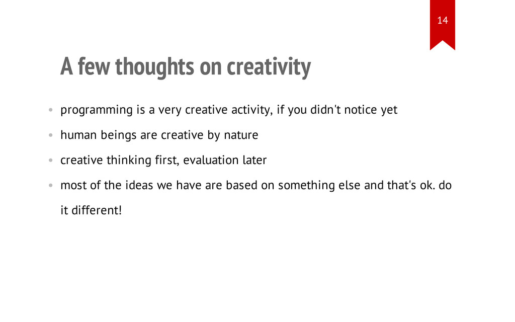 A few thoughts on creativity • programming is a...