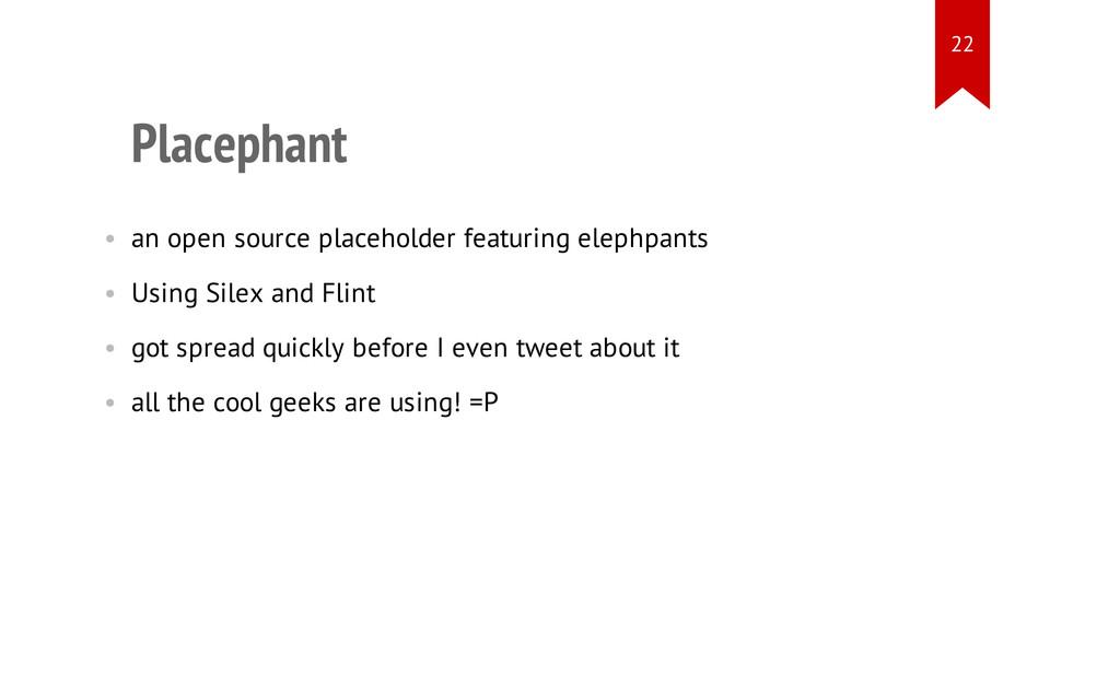 Placephant • an open source placeholder featuri...