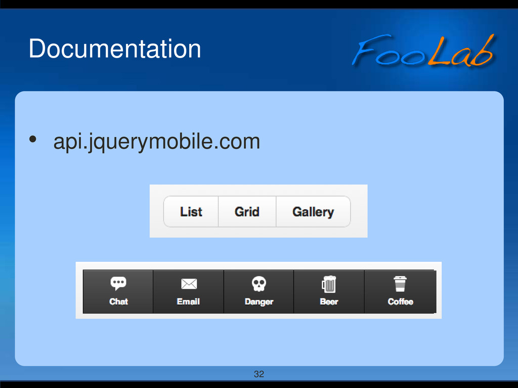 32 Documentation • api.jquerymobile.com