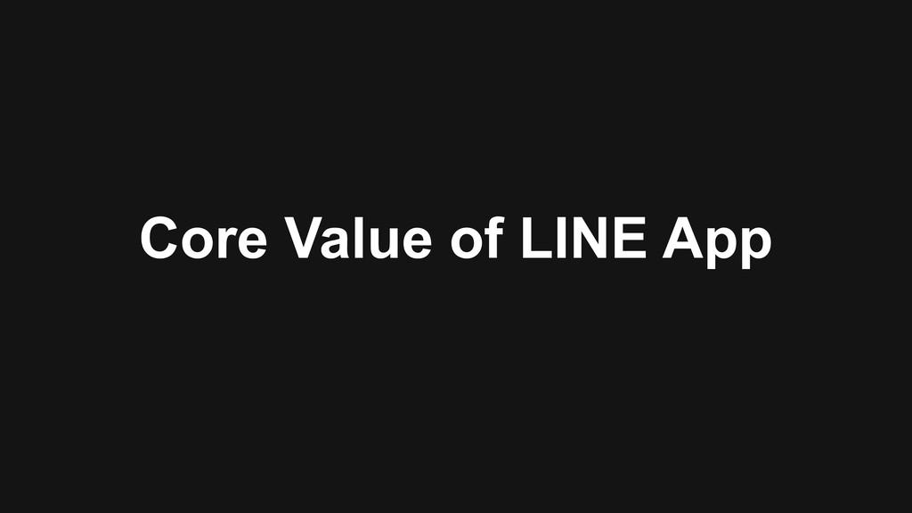 Core Value of LINE App