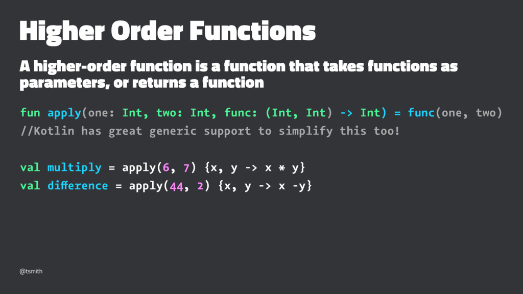 Higher Order Functions A higher-order function ...