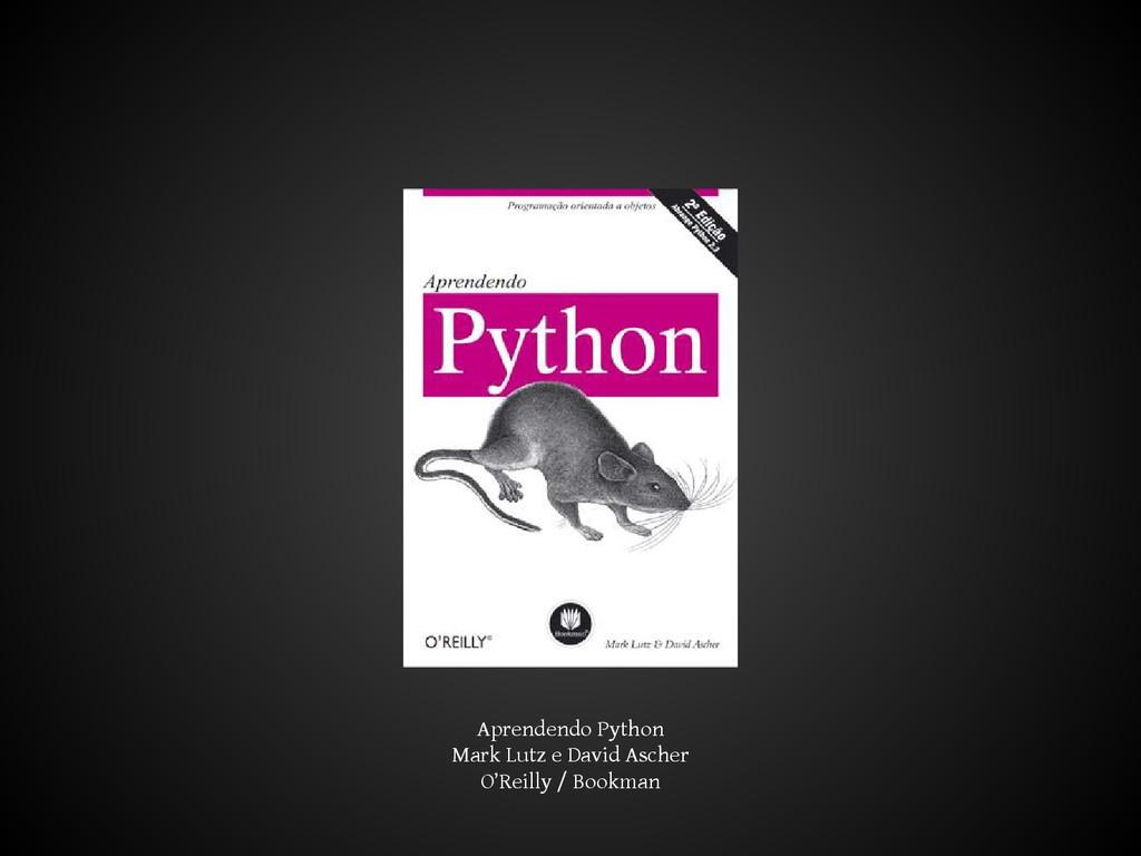 Aprendendo Python Mark Lutz e David Ascher O'Re...