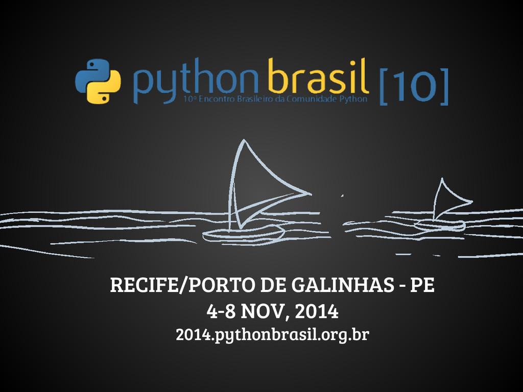 RECIFE/PORTO DE GALINHAS - PE 4-8 NOV, 2014 201...