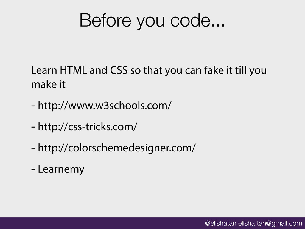 @elishatan elisha.tan@gmail.com Before you code...