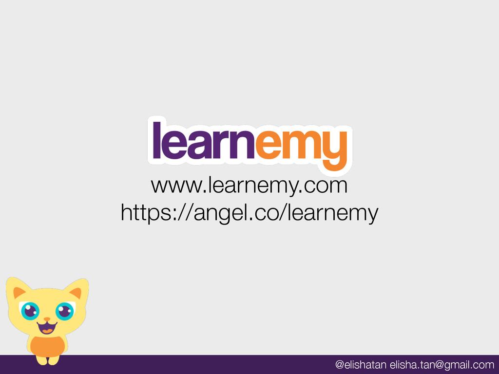 @elishatan elisha.tan@gmail.com www.learnemy.co...