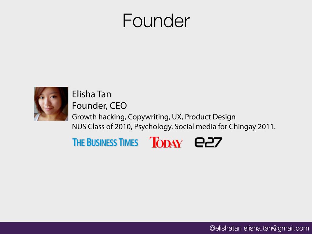 @elishatan elisha.tan@gmail.com Founder Elisha ...