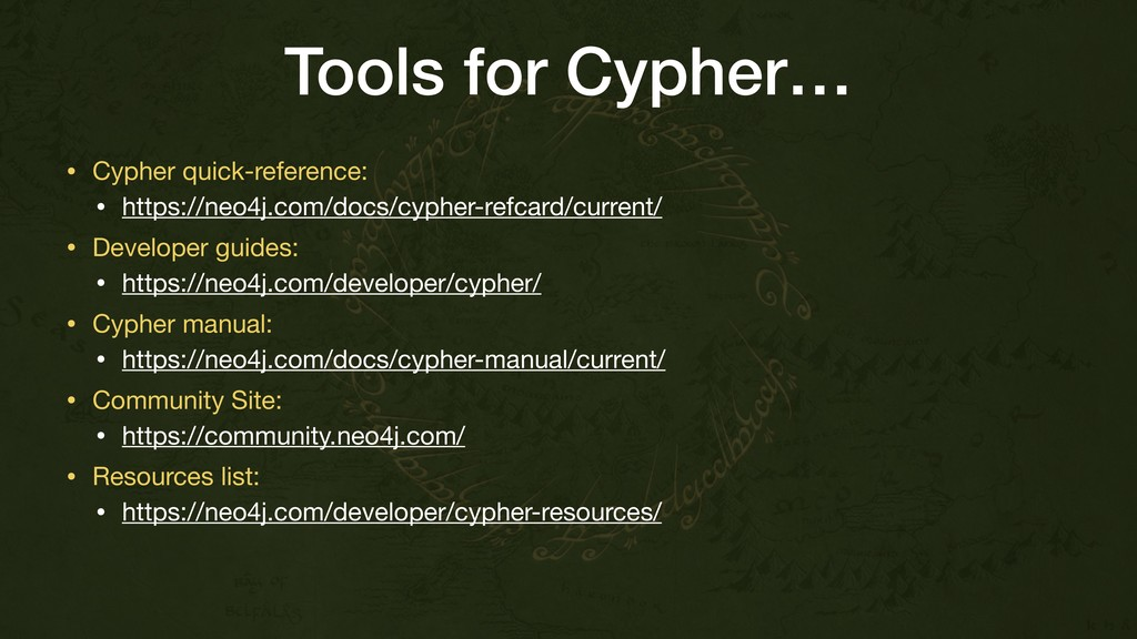 Tools for Cypher… • Cypher quick-reference:   •...
