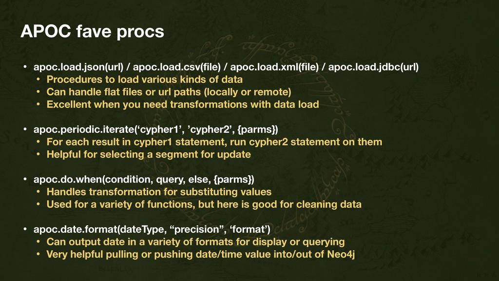 APOC fave procs • apoc.load.json(url) / apoc.lo...