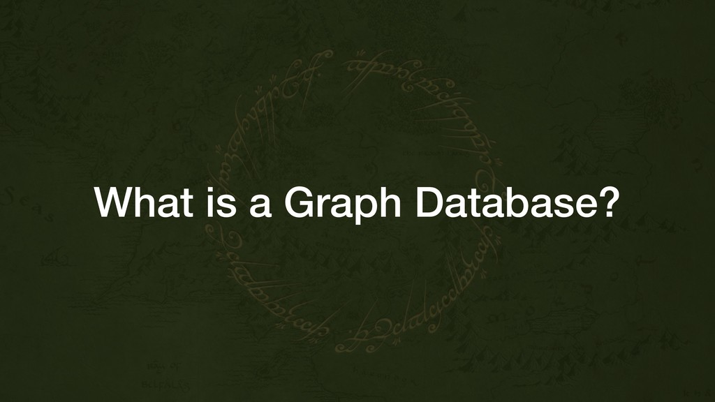 What is a Graph Database?