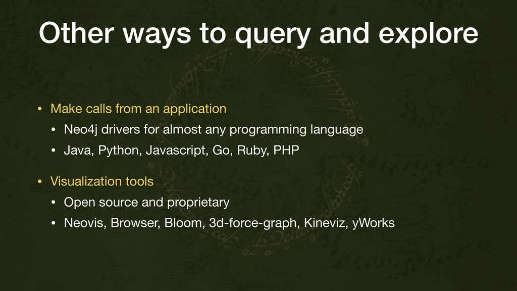 Other ways to query and explore • Make calls fr...