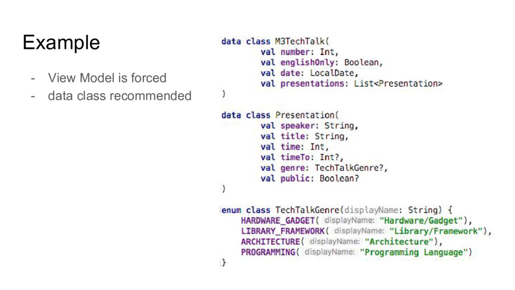 Example - View Model is forced - data class rec...